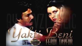 Ferdi TAYFUR - Yaktı Beni  (1984)