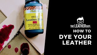 How to Dye Leather With Fiebing's Leather Dye