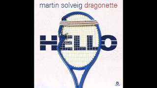 Hello (Radio Edit) - Martin Solveig & Dragonette [HQ]