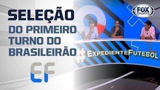 A SELEÇÃO DO PRIMEIRO TURNO DO BRASILEIRO, DE ACORDO COM A BANCA DO EXPEDIENTE FUTEBOL