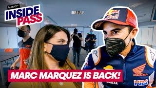MotoGP 2021: Marc Marquez is back!   Inside Pass #3