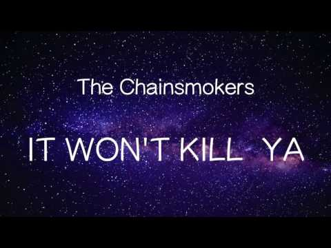 【洋楽和訳】The Chainsmokers ft. Louane - It Won't Kill Ya(Lyrics)