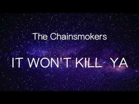 【洋楽和訳】The Chainsmokers ft Louane  It Wont Kill Ya(Lyrics)