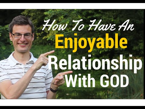 how to have relationship with god