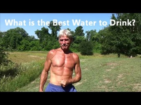 What is the Best Water to Drink?