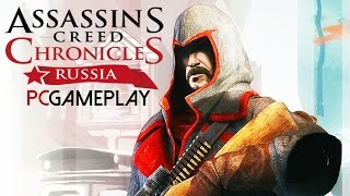 Assassin's Creed Chronicles: Russia Gameplay (PC HD)