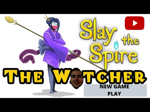 LIVE GAME PLAY FROM NEW CHARACTER WATCHER ON SLAY THE SPIRE★☆★ OP CLASS? ★☆★ SLAY THE SPIRE GAME ★☆★