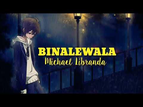 Binalewala - Michael Dutchi Libranda (LYRICS VIDEO)