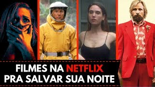 8 FILMAÇOS NA NETFLIX QUE VALEM SEU TEMPO
