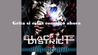 "Blacklite District - ""With Me Now"" (sub español)"