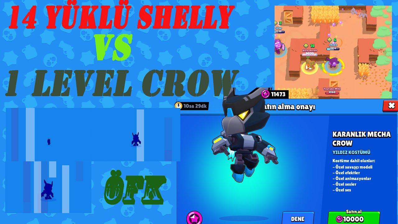 level 1 crow vs 14 yÜklÜ shelly brawl stars karanlik