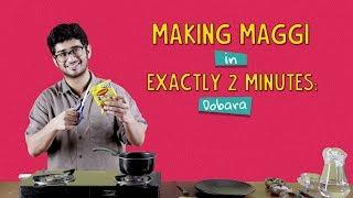 Making Maggi In Exactly 2 Minutes - Dobara | Ft. Akshay & Sonali | Ok Tested