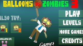 Balloons VS Zombies 3 Level 1-21 Walkthrough