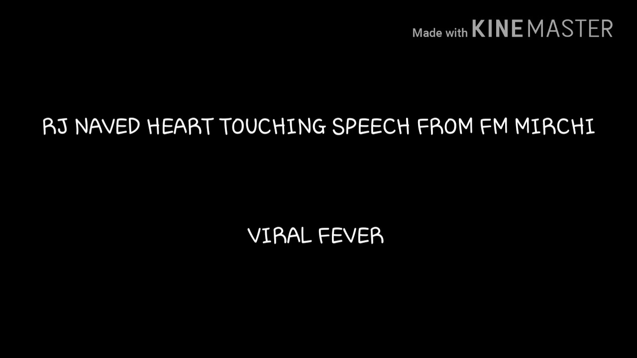 Rj Naved Heart Touching Speech From Fm Mirchi