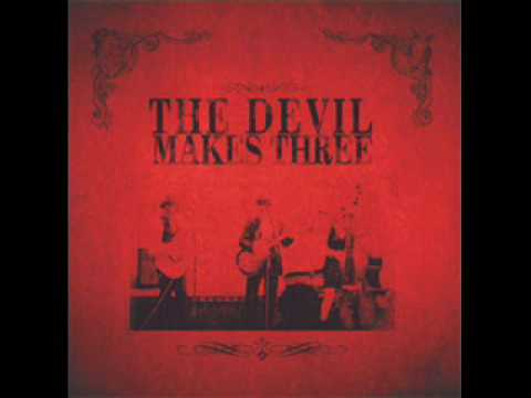 Devil Makes Three - Chained to the Couch w/ lyrics