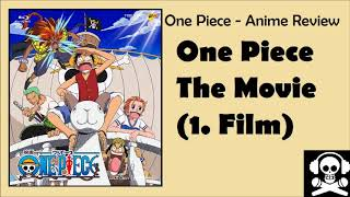 One Piece Anime Review - The Movie (Film 1)