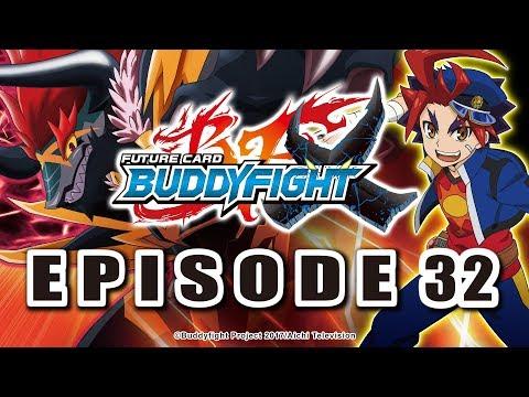 [Episode 32] Future Card Buddyfight X Animation