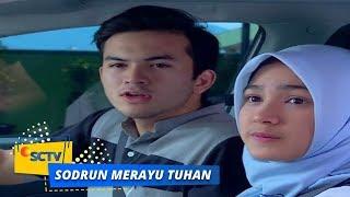 Highlight Sodrun Merayu Tuhan - Episode 36
