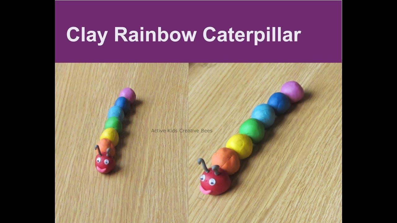 How to make Caterpillar with clay | Rainbow Caterpillar ...