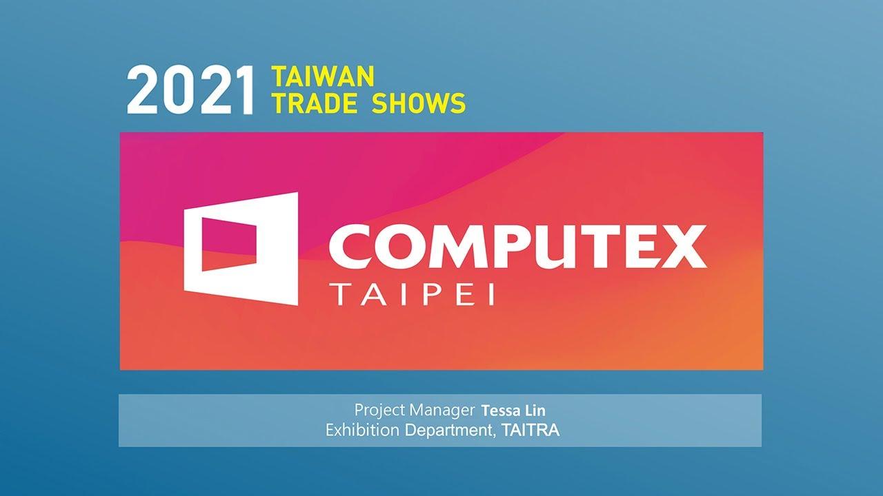 COMPUTEX 2021   テクノロジートレンド探索にピッタリの台湾へ!