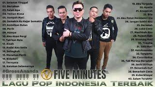 Best Of FIVE MINUTES [FULL ALBUM] 40 Lagu Pilihan Terbaik Five Minutes - Lagu Pop Indonesia Terbaik