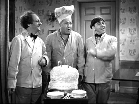 Stooges Happy Birthday Cake Song Youtube