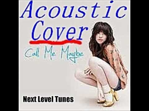 Call Me Maybe Acoustic Cover Free Download ! (Carly Rae Jepsen)