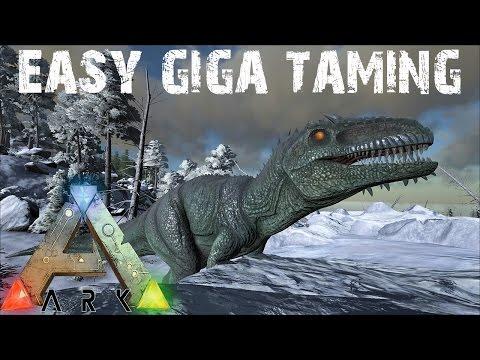 ARK Survival Evolved - Super Easy method for Taming a Giganotosaurus