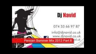DJ Navid - Episode#8 ( July  2013 ) - Persian Summer Mix