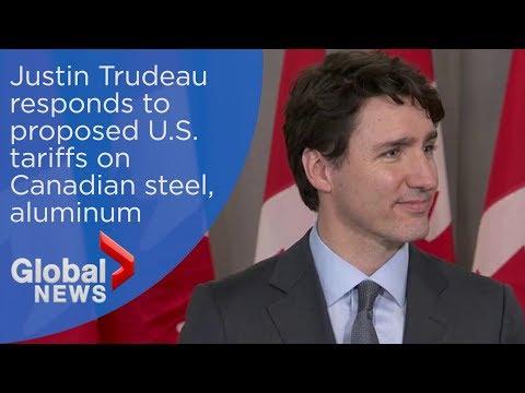 Justin Trudeau responds to Trump's proposed tariffs on steel, aluminum