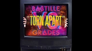 Bastille Torn Apart Official Instrumental
