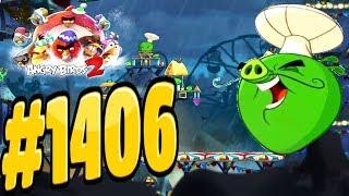 Angry Birds 2-Pig City Porka Rica Chef Pig Level-1406 Three Star Walkthrough