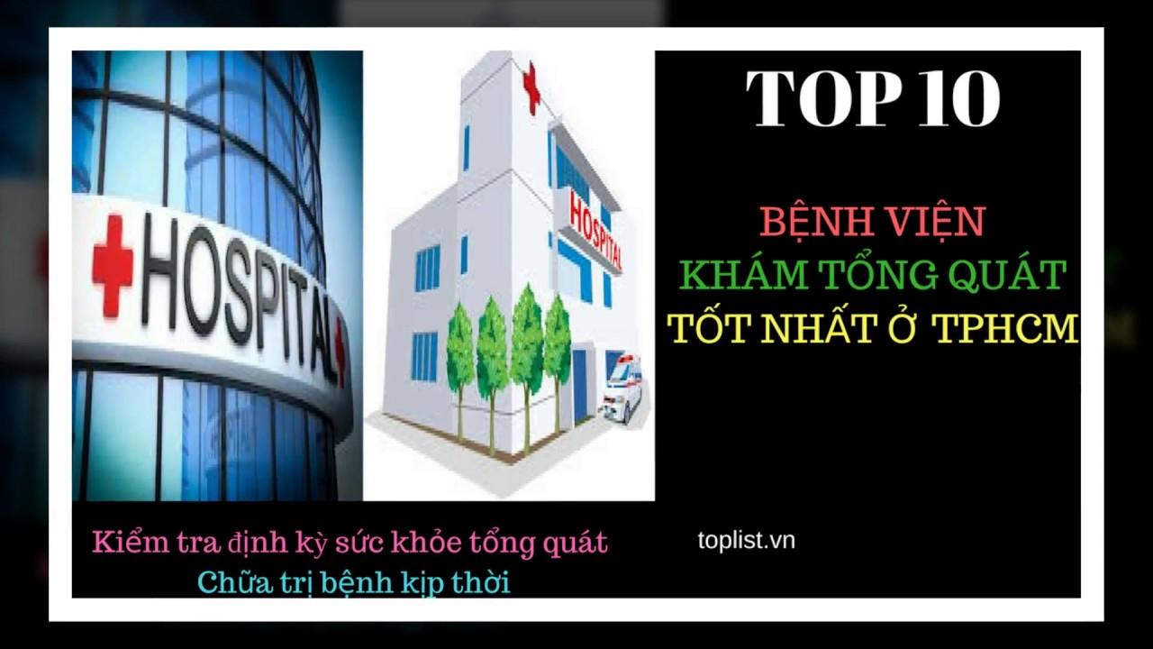 Top10bệnh viện khám tổng quát tốt nhất TP.HCM – Việt Nam