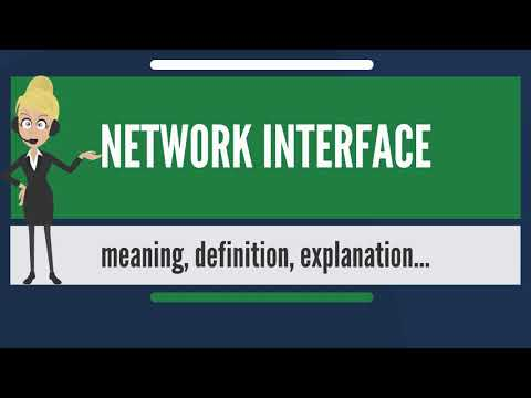 What is NETWORK INTERFACE? What does NETWORK INTERFACE mean? NETWORK INTERFACE meaning