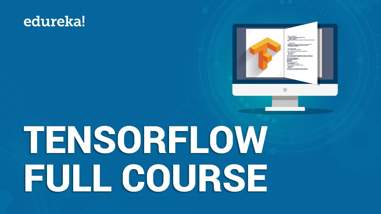 Learn TensorFlow in 3 Hours | TensorFlow Tutorial For Beginners