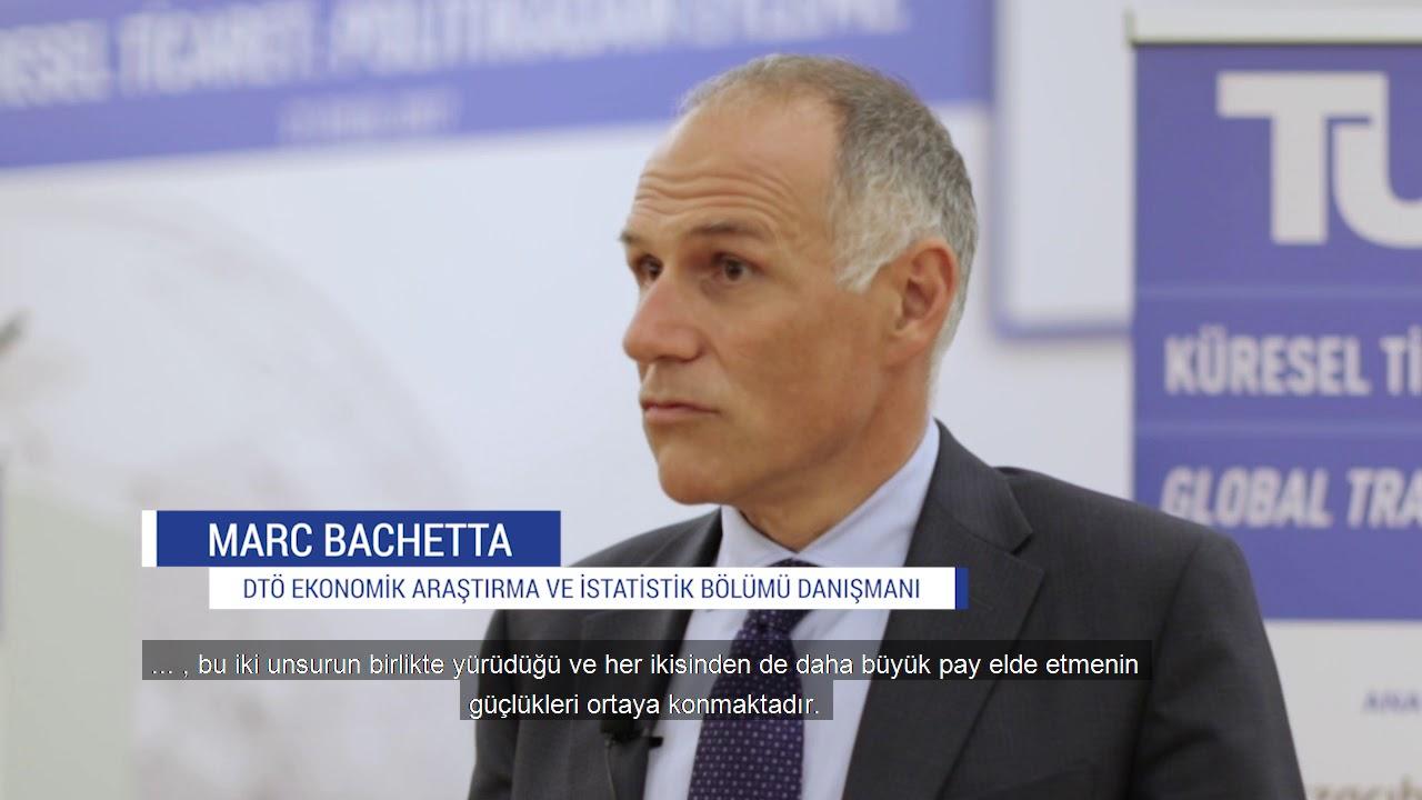 TÜSİAD Küresel Ticaret Toplantısı - DTÖ Ekonomik Araştırma & istatistik Böl. Danışmanı Marc Bachetta