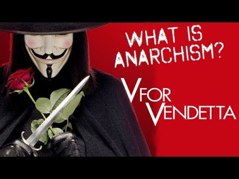 V for Vendetta - What Is Anarchism? | Renegade Cut