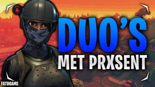 DUO SCRIMS SPELEN FT PRXSENT! Fortnite Battle Royale (NL)