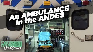 Scariest ride ever in an Ambulance in the Andes