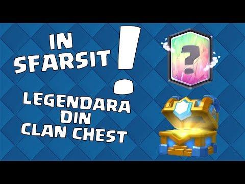 LEGENDARA DIN CLAN CHEST IN SFARSIT !!! - Clash Royale Romania