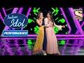 Renu और Neha का 'Second Hand Jawaani' पे धमाल का Performance | Indian Idol Season 10