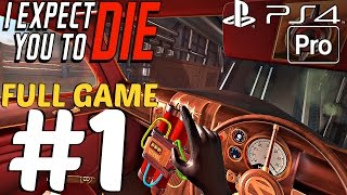 I Expect You To Die - Gameplay Walkthrough Part 1 Full Game [1080P 60FPS] PS4 PRO (VR GAME 2017)