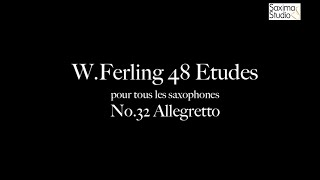 〈 Etude No.32 〉from W.Ferling 48 ETUDES – Play Along