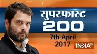 Superfast 200 | 7th April, 2017 ( Part 1 ) - India TV