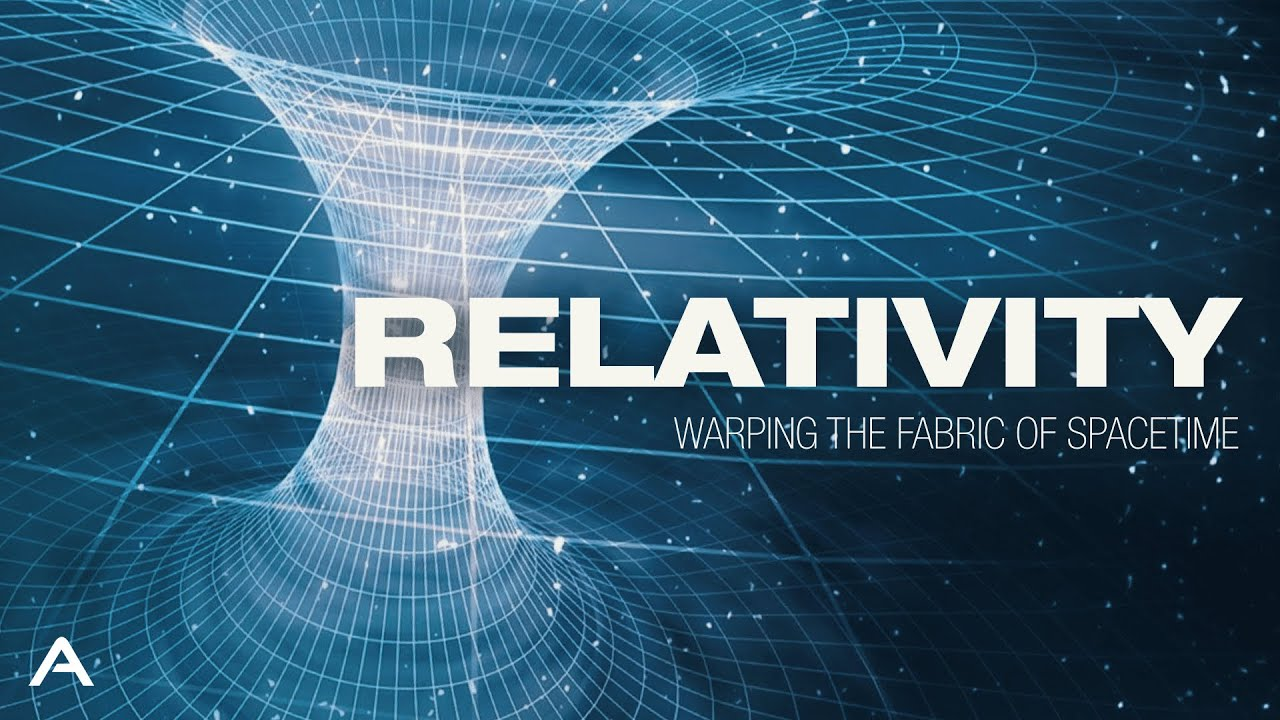 Relativity: Warping the Fabric of Spacetime