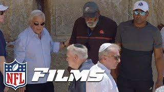 Robert Kraft & A Hall of Fame Group Visit Jerusalem | NFL Films Presents