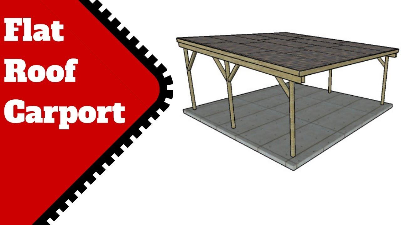 Flat Roof Carport Plans Youtube