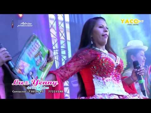 Luz Yenny de Los Andes en vivo 2017 - Yaco #1 (ADRIAN PRODUCCIONES)