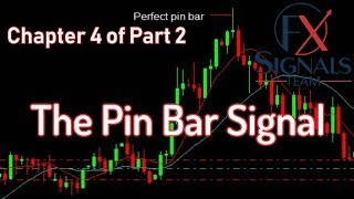 The Pin Bar Signal | Forex trading | Chapter 4/14 of Part 2 | FX SIGNAL TEAM