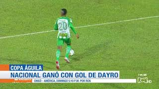 Leones vs Nacional: Resumen y gol del triunfo 1-0 de Nacional - Copa Águila 2018 ida semifinales